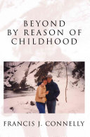 Beyond by Reason of Childhood
