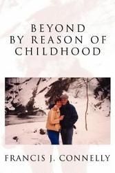 Beyond By Reason Of Childhood Book PDF