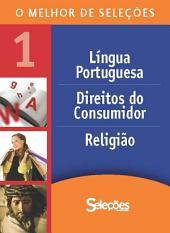 O melhor de Seleções 1: Direito, Religião e Língua Portuguesa