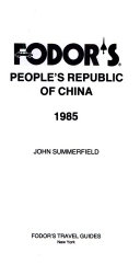 Fodor s People s Republic of China  1985