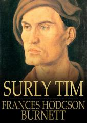 Surly Tim: A Lancashire Story