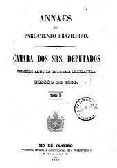 Anais da Câmara dos Deputados: Volume 1,Partes 3-5