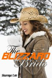 The Blizzard Bride: Sweet Western Romance