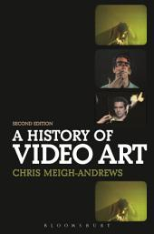 A History of Video Art: Edition 2