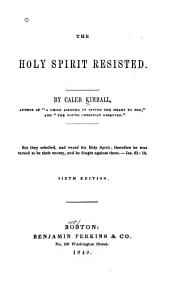 The Holy Spirit Resisted