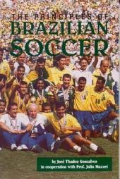The Principles of Brazilian Soccer