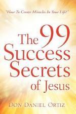 The 99 Success Secrets of Jesus