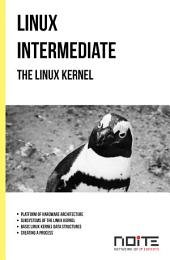 The Linux kernel: Linux Intermediate. AL2-051