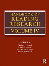 Handbook of Reading Research: Volume 4