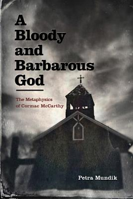 A Bloody and Barbarous God