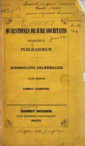 Qaestiones de jure societatis praecipue publicanorum