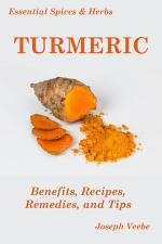 Essential Spices & Herbs: Turmeric