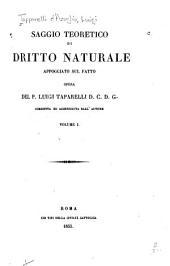 Saggio teoretico di dritto naturale: appoggiato sul fatto, Volume 1