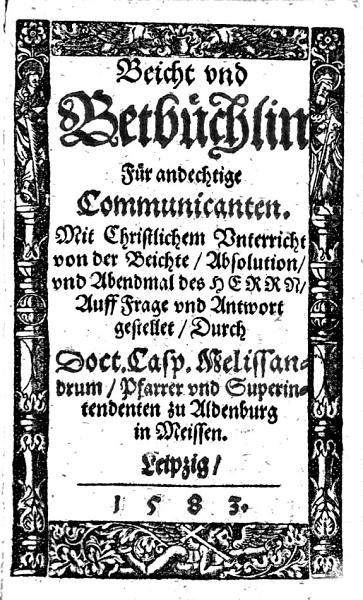 Betbuchlein Und Christlicher Unterricht Von Der Beicht Absolution