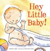 Hey Little Baby!: With Audio Recording