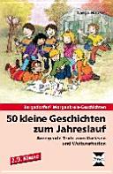 50 kleine Geschichten zum Jahreslauf   2  3  Klasse PDF