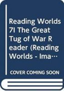 Reading Worlds  the Great Tug of War and Other Stories PDF