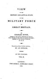 View of the History and Actual State of the Military Force of Great Britain: Volume 2