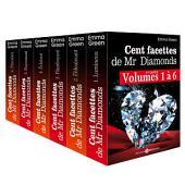 Les 100 Facettes de Mr. Diamonds - Volume 1 à 6