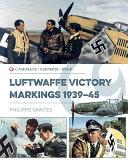 Luftwaffe Victory Markings 1939-45