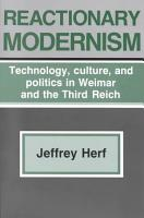 Reactionary Modernism PDF