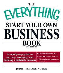 The Everything Start Your Own Business Book Book PDF