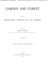 Garden and Forest: A Journal of Horticulture, Landscape Art and Forestry, Volume 2