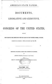 American State Papers: Documents, Legislative and Executive, of the Congress of the United States ..., Part 5, Volume 3