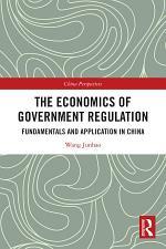 The Economics of Government Regulation