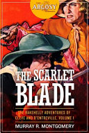 The Scarlet Blade  The Rakehelly Adventures of Cleve and D Entreville PDF