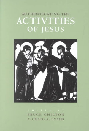 Authenticating the Activities of Jesus