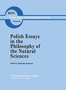 Polish Essays in the Philosophy of the Natural Sciences PDF