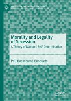Morality and Legality of Secession PDF