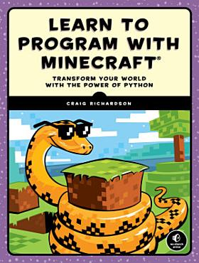 Learn to Program with Minecraft PDF