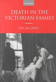 Death in the Victorian Family PDF