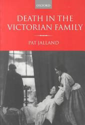 Death In The Victorian Family Book PDF