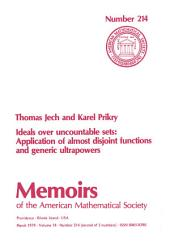 Ideals over Uncountable Sets: Application of Almost Disjoint Functions and Generic Ultrapowers: Application of Almost Disjoint Functions and Generic Ultrapowers