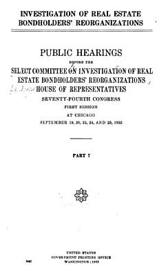 Investigation of Real Estate Bondholders  Reorganizations