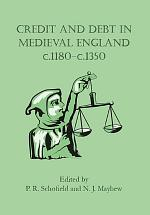 Credit and Debt in Medieval England c.1180-c.1350