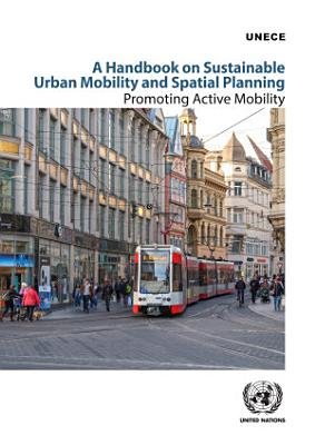 A Handbook on Sustainable Urban Mobility and Spatial Planning