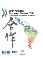 Latin American Economic Outlook 2016 Towards a New Partnership with China PDF