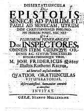 Dissertatiuncula de epistolis Senecae ad Paulum ... utrum inde Christianismus philosophi probari possit, nec ne?