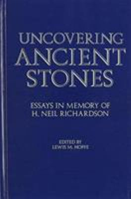 Uncovering Ancient Stones PDF