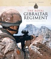 The Royal Gibraltar Regiment: Nulli expugnabilis hosti