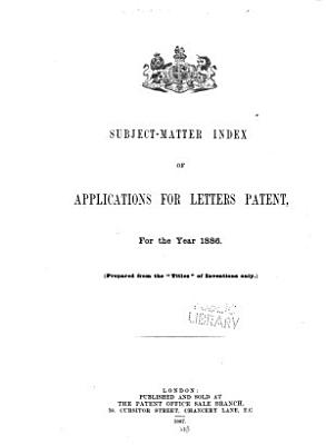 Subject matter Index of Applications for Letters Patent  for the Year     PDF