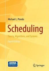 Scheduling: Theory, Algorithms, and Systems, Edition 4