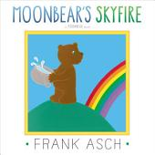 Moonbear's Skyfire: with audio recording