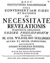 Cogitationes philosophicae circa convenientiam fidei et rationis de necessitate revelationis