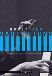 Gould and variations