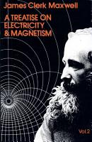 A Treatise on Electricity and Magnetism PDF